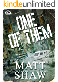 One of Them (Year of the Zombie Book 11)