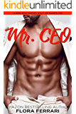 Mr. CEO: An Instalove Possessive Romance (A Man Who Knows What He Wants Book 160)