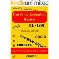 Curso de espanhol básico (Aprender Espanhol Livro 1)