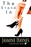 The Stand-In: Courtesans Tales, Book 5