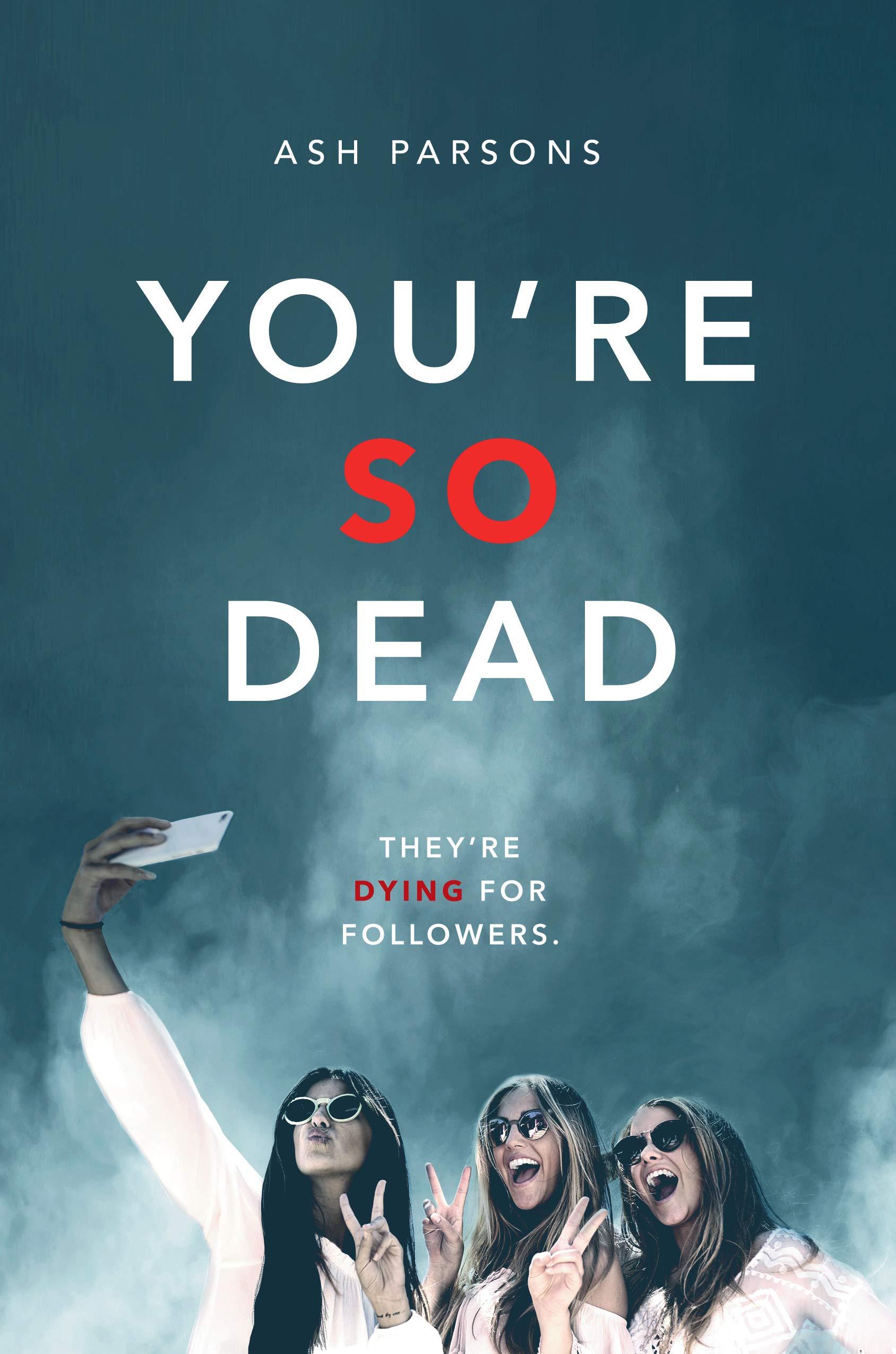 Amazon.com: You're So Dead: 9780593205129: Parsons, Ash: Books