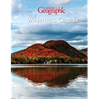 Canadian Geographic Wilderness Canada 2017 Weekly Calendar