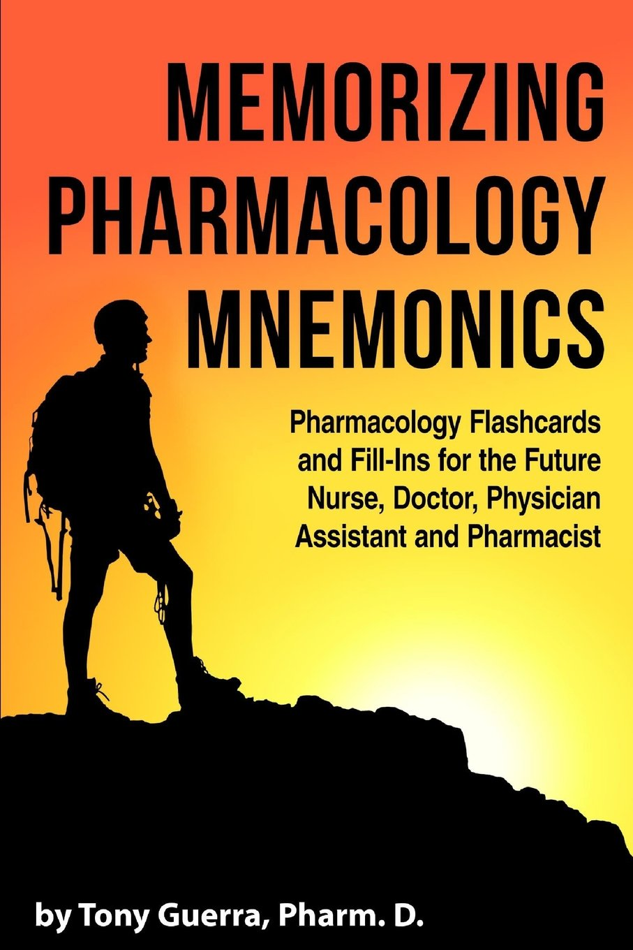 Memorizing Pharmacology Mnemonics: Pharmacology Flashcards and Fill-ins for the Future Nurse, Doctor, Physician Assistant, and Pharmacist: Amazon.es: Tony ...