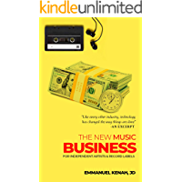 The New Music Business For Independent Artists and Record Labels (The Indie Series Book 1) book cover
