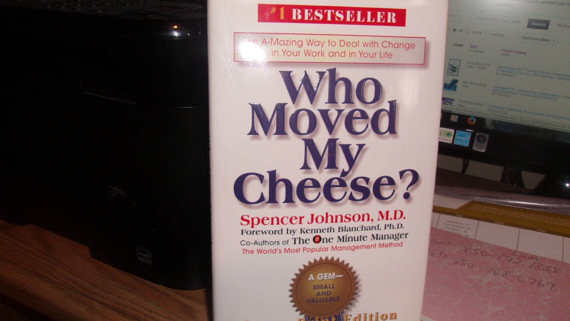 Who moved my cheese?: An amazing way to deal with change in your work and in your life pdf