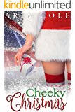 Cheeky Christmas: A British Billionaire Holiday Romance