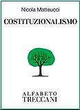 Costituzionalismo (Alfabeto Treccani)