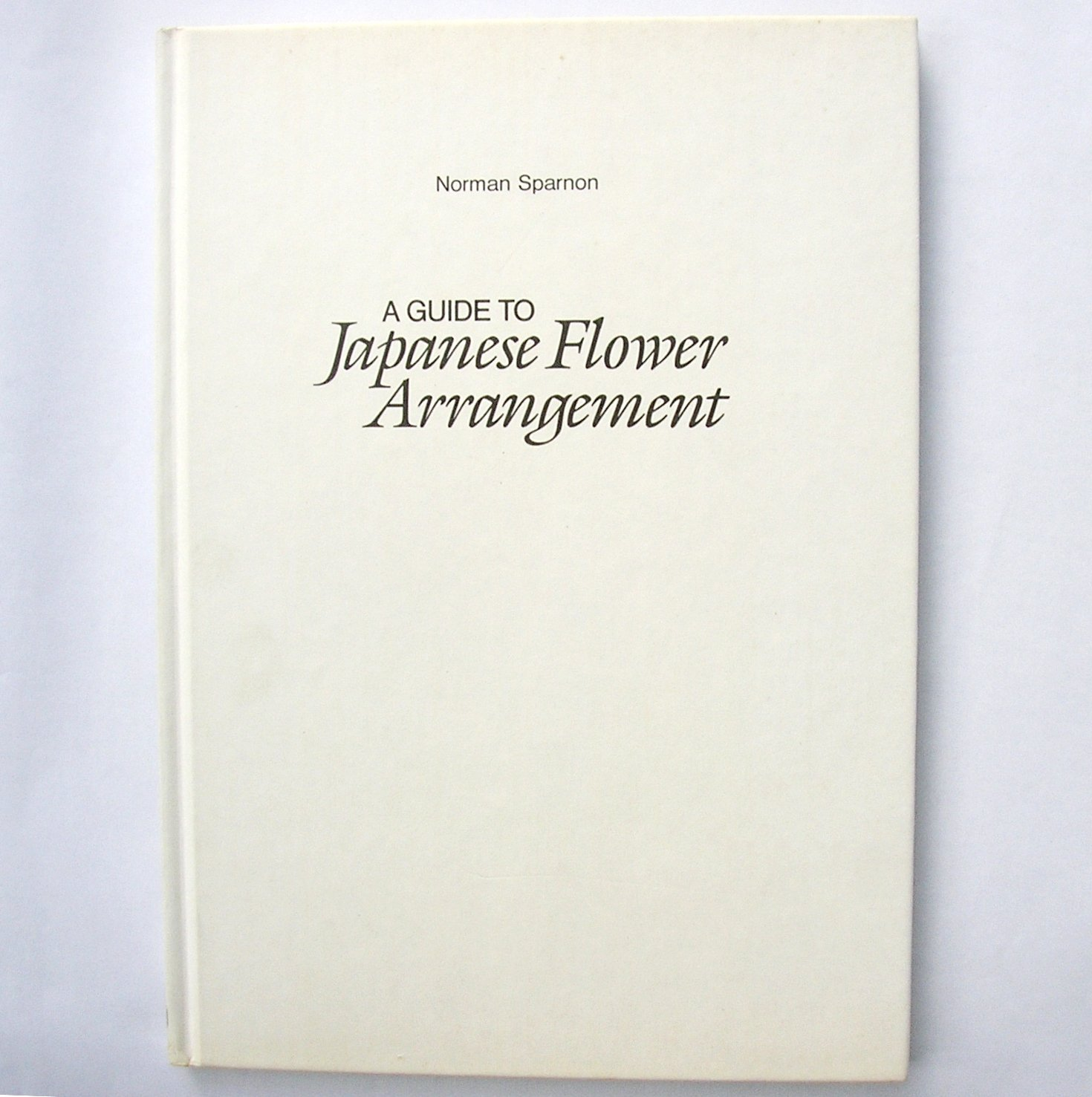 Guide to Japanese Flower Arrangement