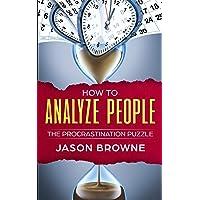 How to Analyze People: The Procrastination Puzzle