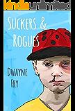 Suckers & Rogues