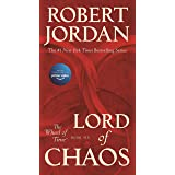Lord of Chaos: Book Six of 'The Wheel of Time' (Wheel of Time, 6)