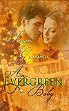 An Evergreen Baby (An Evergreen Holiday Series Book 3)
