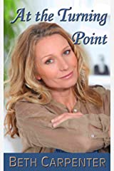 At The Turning Point: A Short Story (Choices Book 1) Kindle Edition