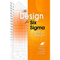 The Design for Six Sigma Memory Jogger: Tools and Methods for Robust Processes and Products (English Edition)