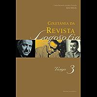 Coletânea da Revista Logosofia - Tomo 3