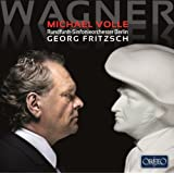 Richard Wagner: Michael Volle [Michael Volle; Rundfunk-Sinfonieorchester Berlin; Georg Fritzsch] [Orfeo: C904171A]