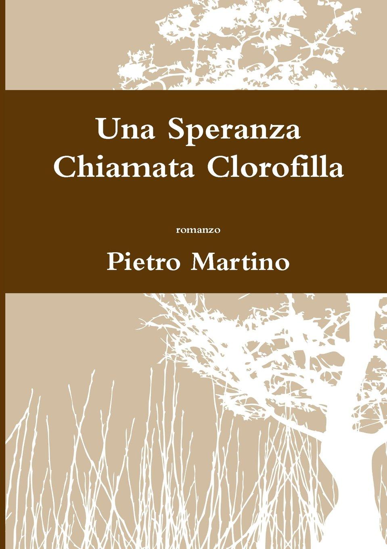 Download Una Speranza Chiamata Clorofilla (Italian Edition) pdf epub