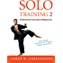 Solo Training 2: The Martial Artist's Guide to Building the Core