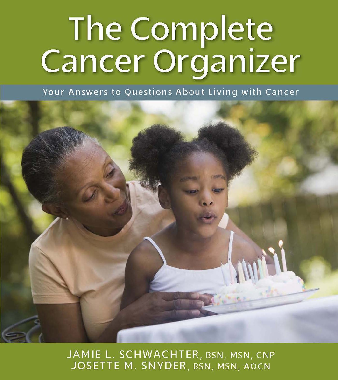 Download The Complete Cancer Organizer: Your Answers to Questions About Living with Cancer ebook