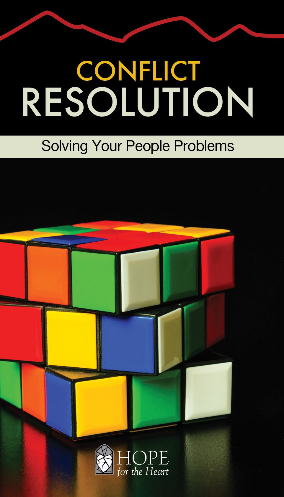 Read Online Conflict Resolution [June Hunt Hope for the Heart Series] PDF