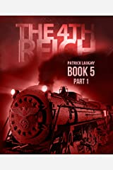 The 4th Reich book 5 Part 1 Kindle Edition