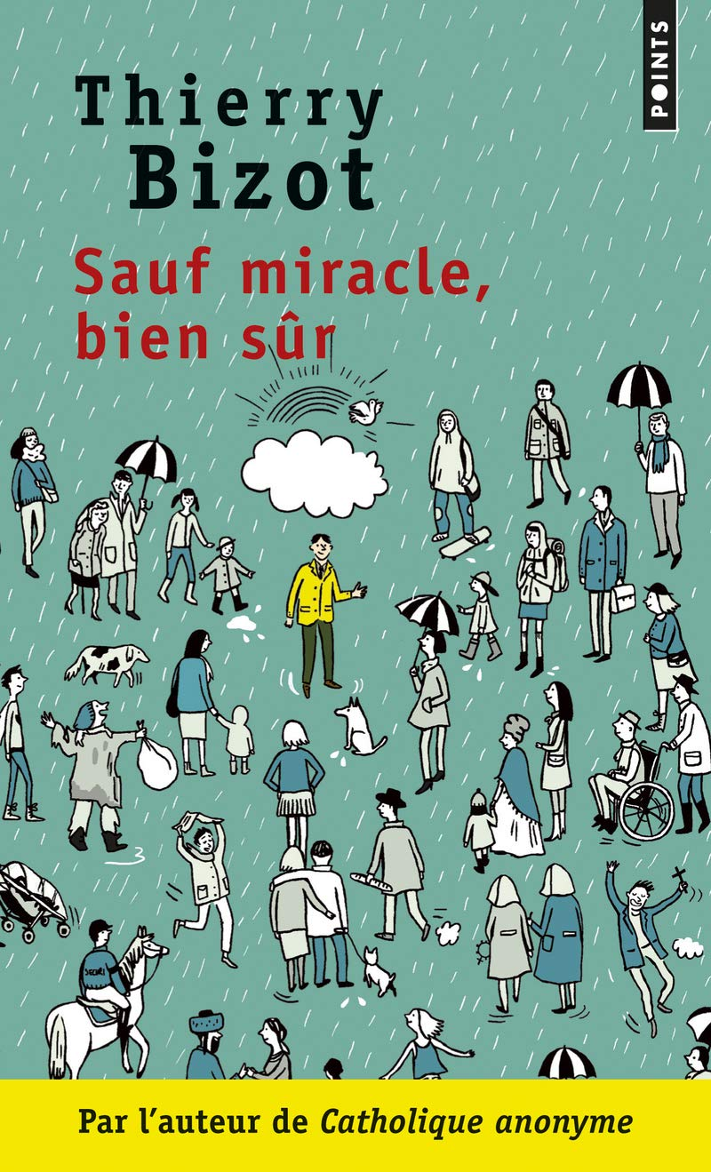 Sauf Miracle, Bien Sr (English and French Edition): Thierry