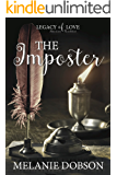 The Imposter: A Legacy of Love Novel