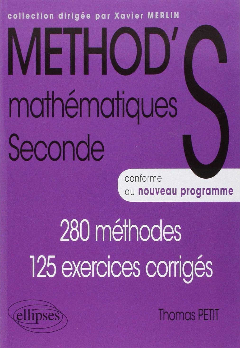 Method S Mathematiques Seconde Conforme Au Nouveau Programme Amazon Fr Petit Thomas Livres