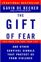 The Gift of Fear and Other Survival Signals that Protect Us From Violence Paperback