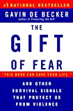 The Gift of Fear and Other Survival Signals that