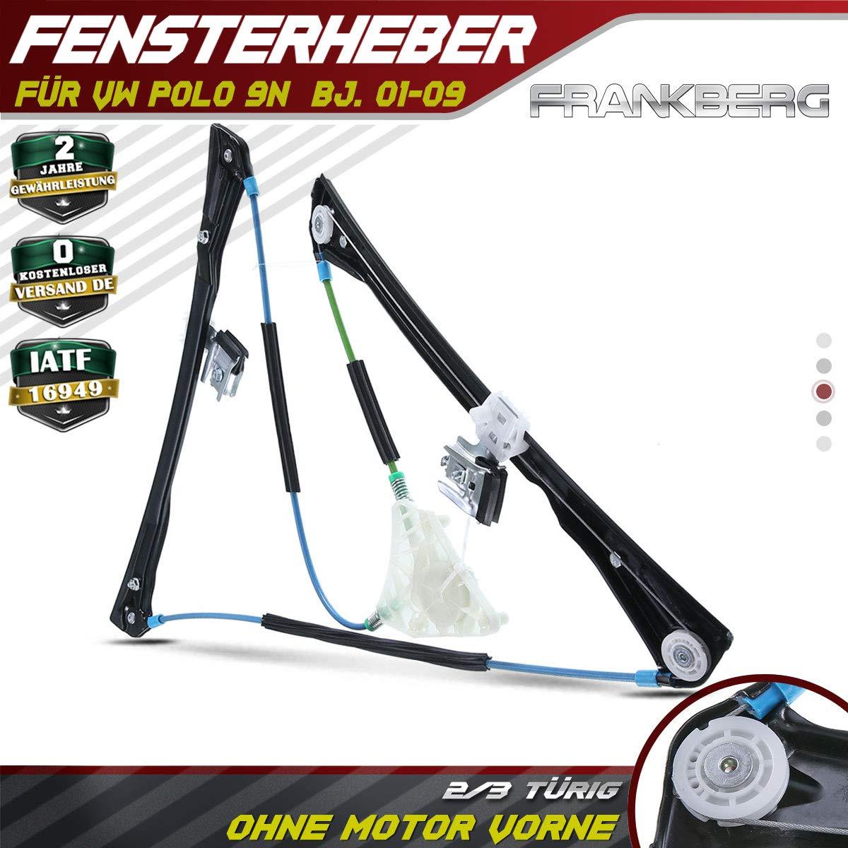 Frankberg Fensterheber Elektrisch Ohne Motor Vorne Links f/ür Polo 9N 2//3-T/ürig 2001-2009