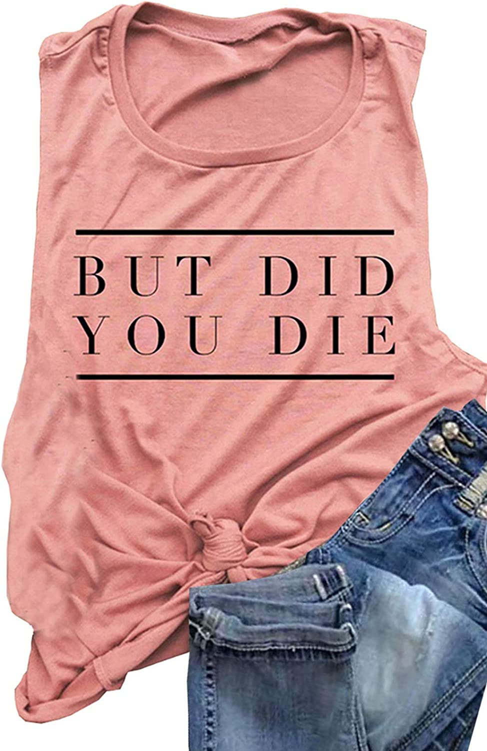 AIMITAG But Did You Die Muscle Tank Top Women Workout Tank Vacation Shirt Casual Letters Print Sleeveless Holiday Shirt