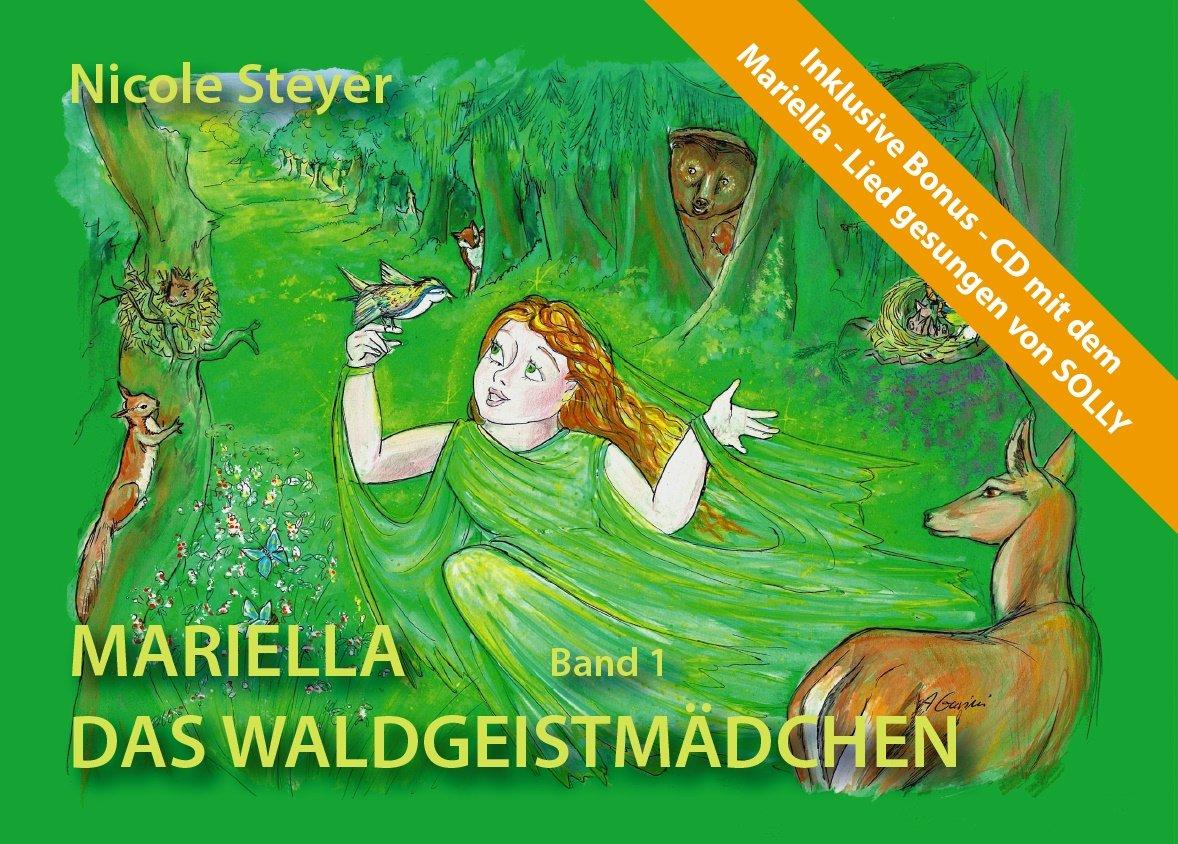 Mariella das Waldgeistmädchen (mit Bonus-CD)
