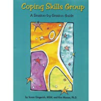 Coping Skills Group: A Session-by-Session Guide with CD