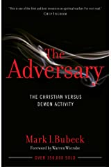 The Adversary: The Christian Versus Demon Activity Kindle Edition