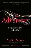 The Adversary: The Christian Versus Demon Activity (English Edition)