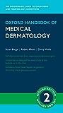 Oxford Handbook of Medical Dermatology (Oxford Medical Handbooks)