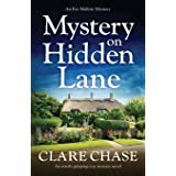 Mystery on Hidden Lane: An utterly gripping cozy mystery novel (An Eve Mallow Mystery)