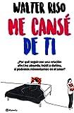 Me cansé de ti (Spanish Edition)