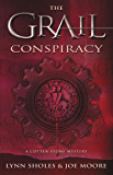 The Grail Conspiracy (The Cotten Stone Mysteries)