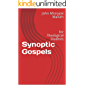 Synoptic Gospels: For Theological Students (Life Coaching Book 21)
