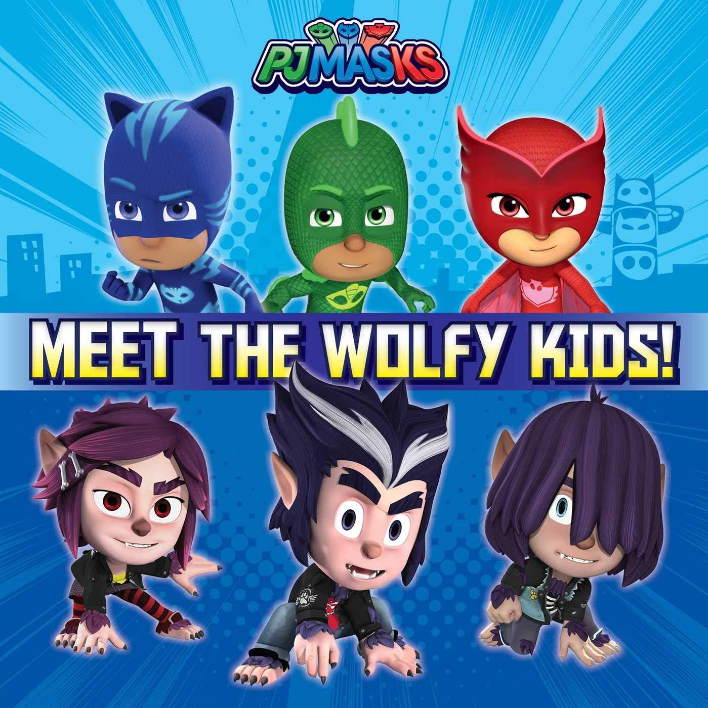 Meet the Wolfy Kids! (Pj Masks) : Michaels, Patty: Amazon.es ...