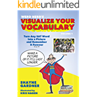 Visualize Your Vocabulary: Turn Any SAT Word into a Picture and Remember It Forever