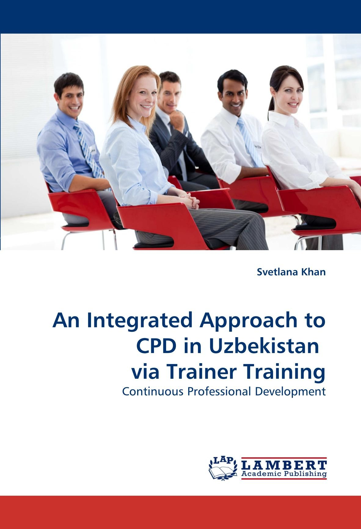 Read Online An Integrated Approach to CPD in Uzbekistan  via Trainer Training: Continuous Professional Development pdf