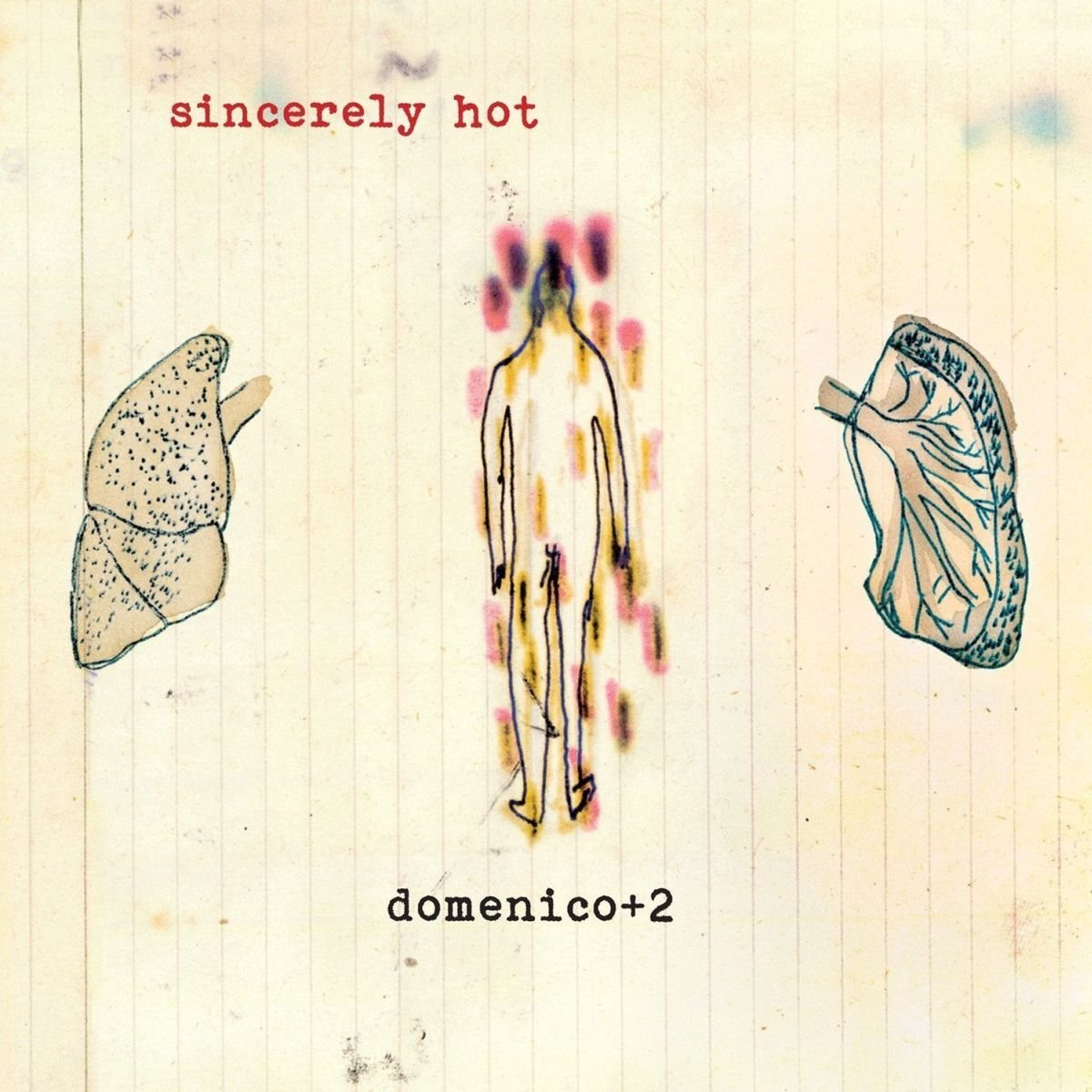 DOMENICO + TWO - SINCERELY HOT
