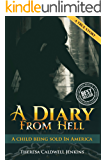 """A DIARY FROM HELL"": A CHILD BEING SOLD IN AMERICA"