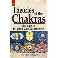 Theories of the Chakras: Insights into Our Subtle Energy System