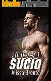 Juego sucio (Spanish Edition)