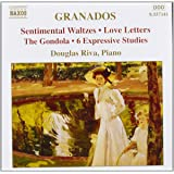 Granados: Piano Music Vol. 7 - Sentimental Waltzes; Love Letters; The Gondola