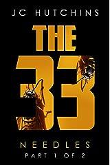 The 33, Episode 5: Needles [Part 1] (The 33, Season 1) Kindle Edition